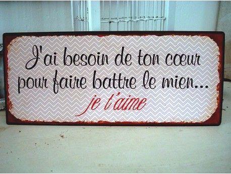"""Plaque décorative """"J'ai besoin de ton coeur..."""", déclaration d'amour"""