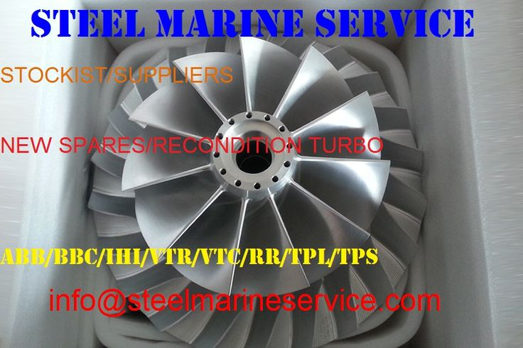WE STEEL MARINE SERVICE ARE STOCKIST AND SUPPLIERS OF SHIPS MAIN ENGINE TURBO CHARGERS TURBO CHARGER TPL 73,TURBO CHARGER TPL 77,TURBO CHARGER TPR 56 F,TURBO CHARGER TPR 61 F,TURBO CHARGER A130 M/H,TURBO CHARGER A135-M/H,TURBO CHARGER A140-M/H,TURBO CHARGER A145-M/H,TURBO CHARGER A150-M/H,TURBO CHARGER A155-M/HTURBO CHARGER TPS 44,TURBO CHARGER TPS 48,TURBO CHARGER TPS 52,TURBO CHARGER TPS 57,TURBO CHARGER TPS 61,TURBO CHARGER VTR 214,TURBO CHARGER VTR 214P,TURBO CHARGER VTR 254,TURBO…