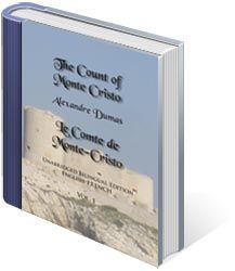 The Count of Monte Cristo Unabridged Bilingual Edition: English-French, Vol. 1