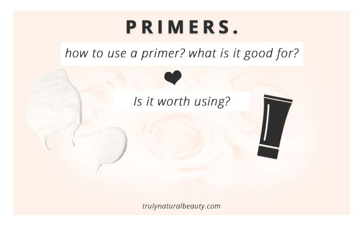How to use a primer? natural organic makeup primers