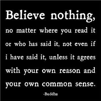 .: Inspiration, Quotes, Wisdom, Nothings, Truths, Commons, Living, Buddha, Common Sense