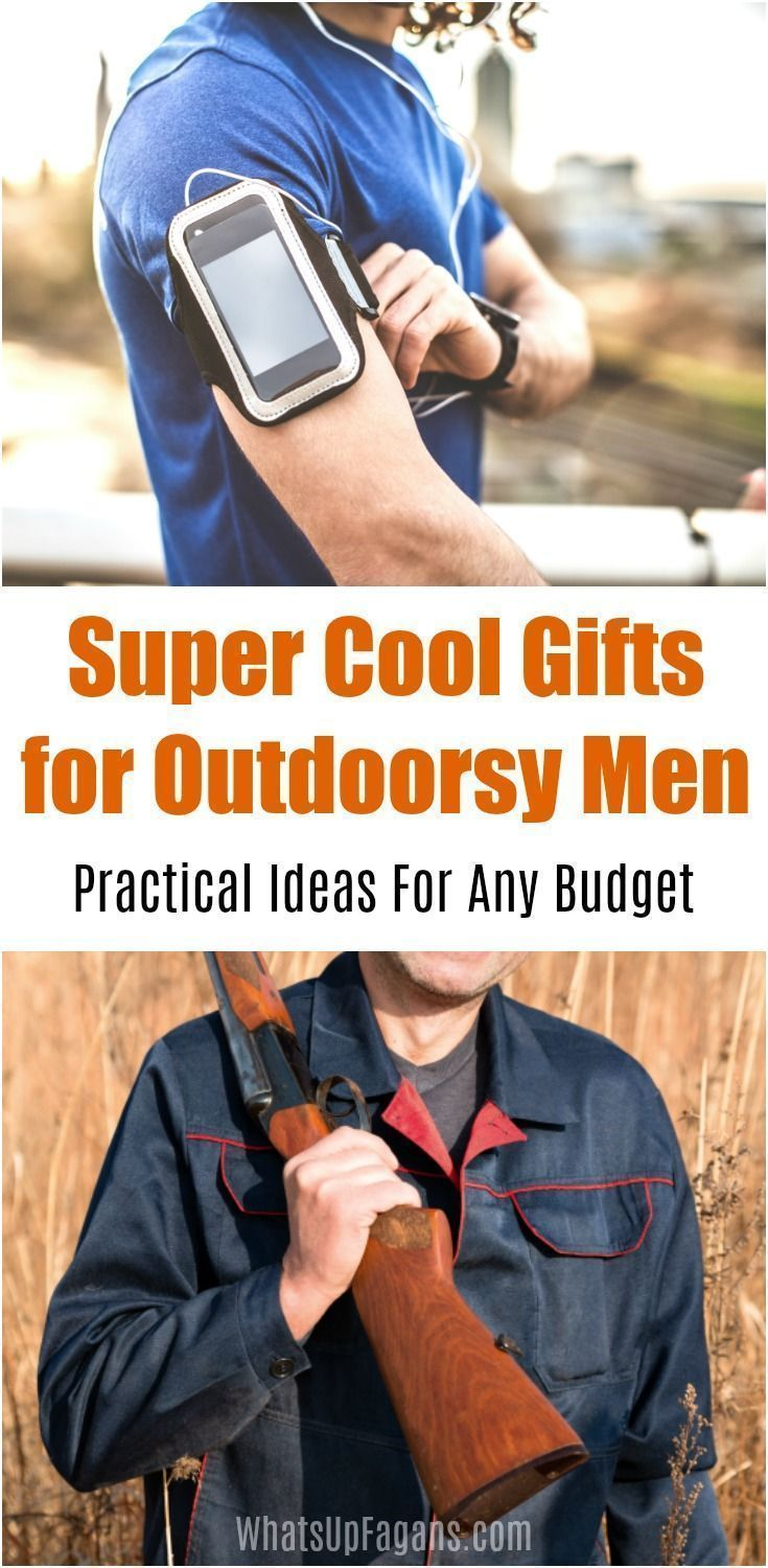 9 Practical Yet Cool Gift Ideas For Your Outdoorsy Guy Outdoorsy Man Outdoor Dad Cool Gifts