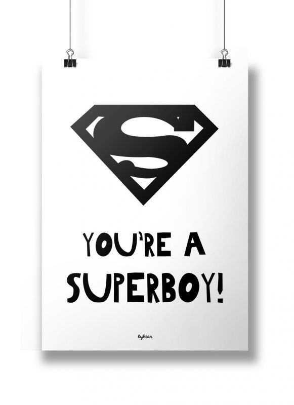 Poster A4 You're a superboy