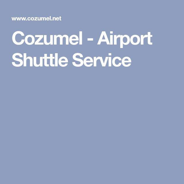 Cozumel - Airport Shuttle Service