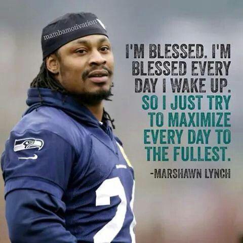 Marshawn Lynch Football quote