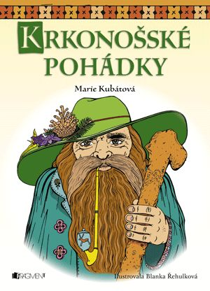 Krkonošské pohádky – Marie Kubátová | www.fragment.cz