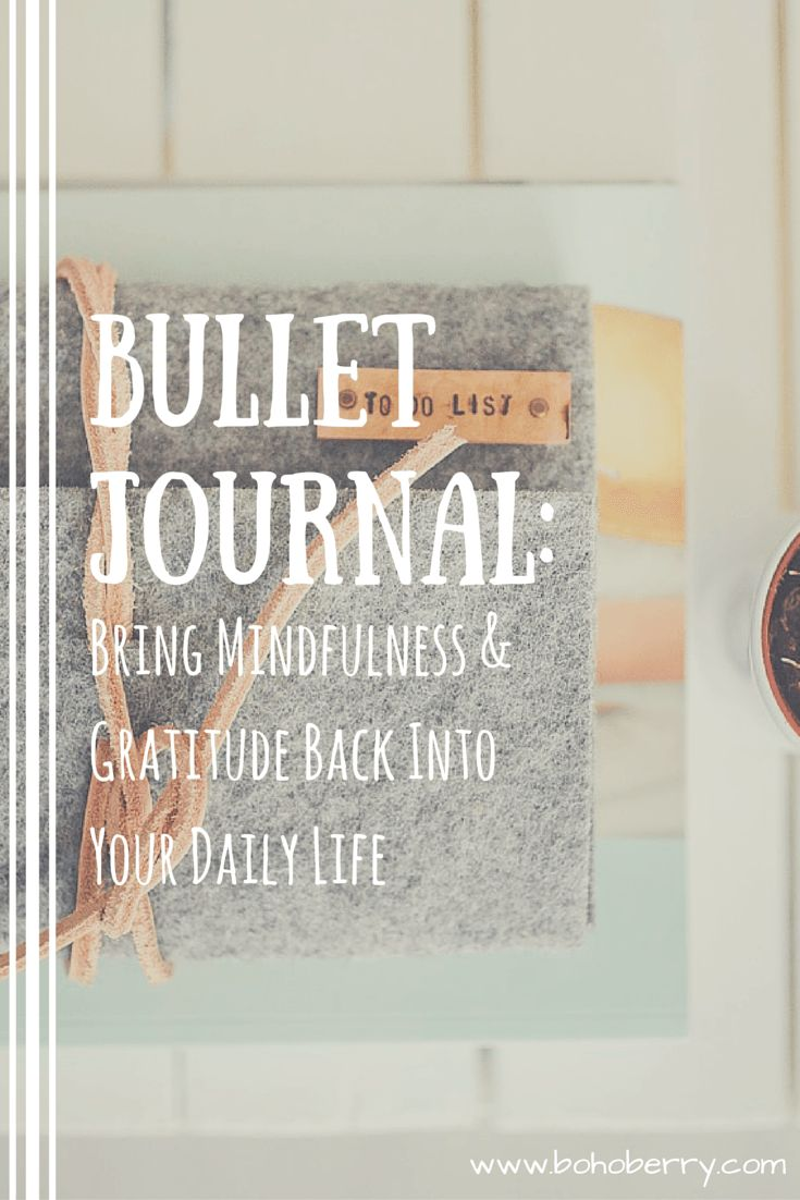 Bring more mindfulness & gratitude into your daily life with a Bullet Journal!