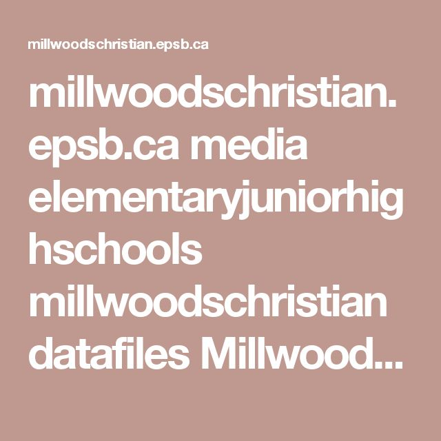 millwoodschristian.epsb.ca media elementaryjuniorhighschools millwoodschristian datafiles MillwoodsChristianProgramGuide.pdf