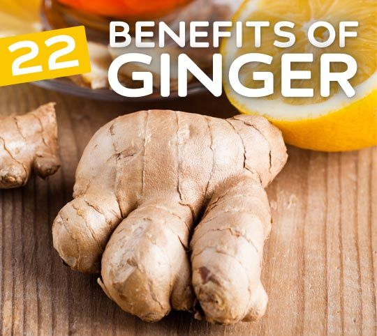 22 Health Benefits of Ginger- protects against Alzheimer's disease, relieves tired muscles, improves circulation and much more.