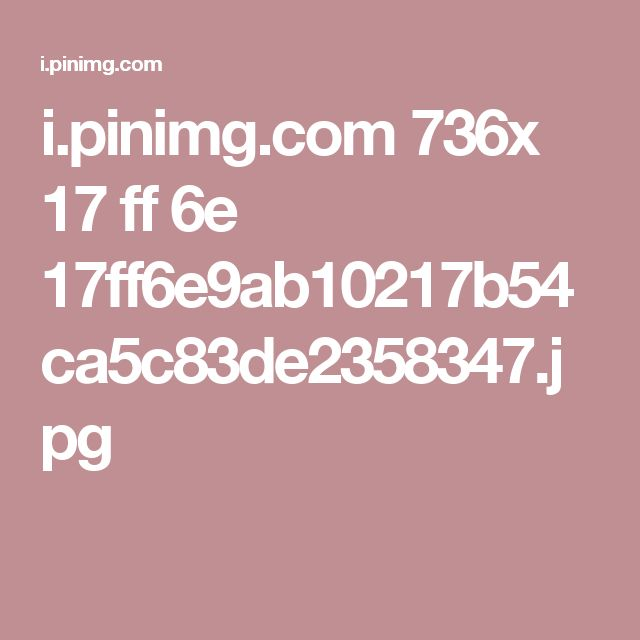 i.pinimg.com 736x 17 ff 6e 17ff6e9ab10217b54ca5c83de2358347.jpg