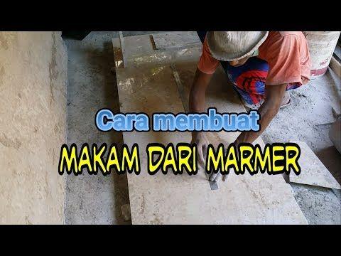 CARA MEMBUAT MAKAM MARMER / KIJING MAKAM MARMER - YouTube