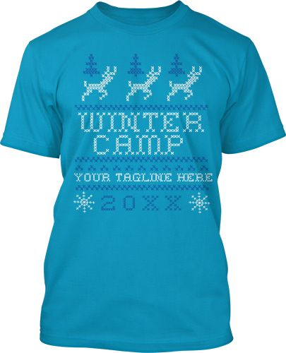 50 best images about winter camp t shirts on pinterest for Tacky t shirt ideas