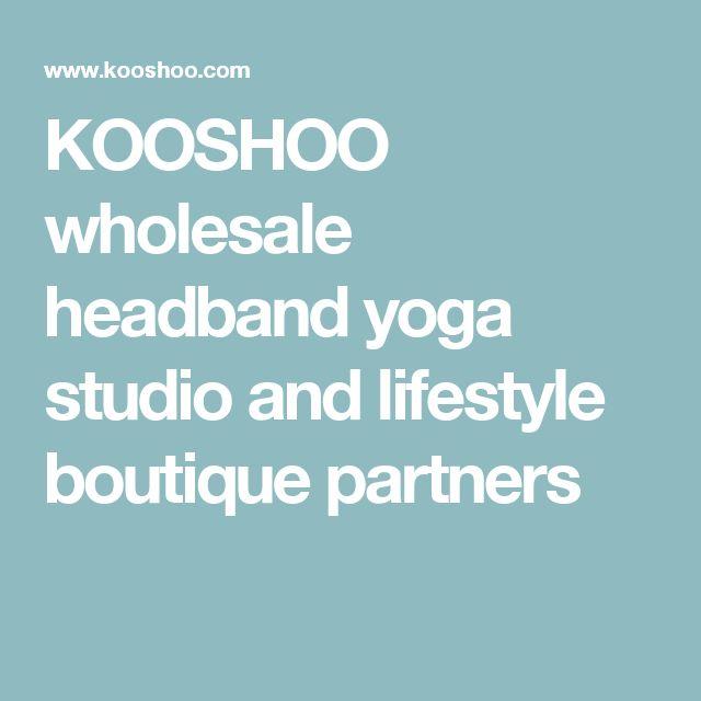 KOOSHOO wholesale headband yoga studio and lifestyle boutique partners