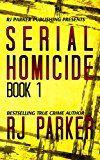 Free Kindle Book -   Serial Homicide 1: Ted Bundy, Jeffrey Dahmer, Albert Fish, Gary Ridgway, Dennis Nilsen, Edmund Kemper (Notorious Serial Killers) Check more at http://www.free-kindle-books-4u.com/biographies-memoirsfree-serial-homicide-1-ted-bundy-jeffrey-dahmer-albert-fish-gary-ridgway-dennis-nilsen-edmund-kemper-notorious-serial-killers/