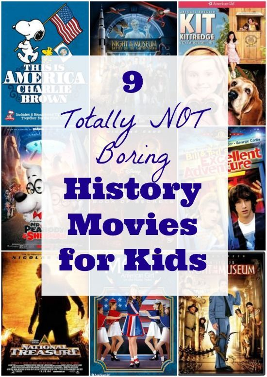 9 Totally NOT Boring History Movies for Kids