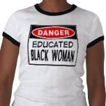Danger Educated Black Women Tee
