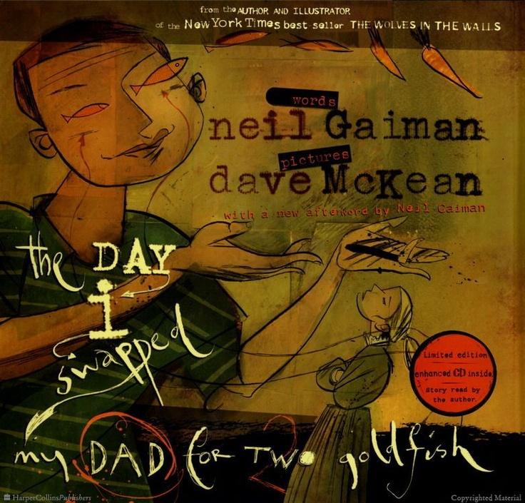 22 best picture books for fathers day images on pinterest kid the day i swapped my dad for two goldfish by neil gaiman illustrated by dave fandeluxe Gallery