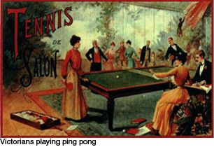 The origin of the table tennis game can be trace back in 1880s. It is believed that the upper class Victorians invented the ping pong