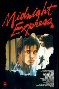 Midnight Express  Very emotional and horrifying movie about being in prison abroad, yikes!
