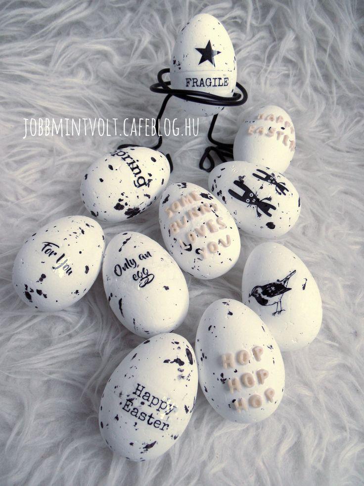 Idén is marad a fekete és fehér. Sajátkészítésű apró matricákkal és betűtésztával feliratoztam a tojásokat. Alapnak a Pepcoban kapható fröcskölt...