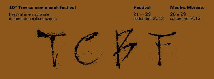 tcbf Banner 22 #comics #treviso #italy #tcbf13 Treviso Comic #Book #Festival #sebastianovilella