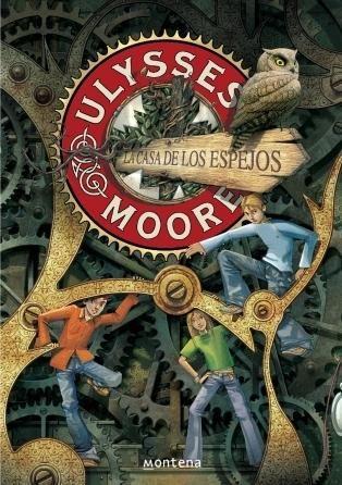 25 best ulysses moore images on pinterest amazing books the la casa de los espejos ulysses moore 3 de pierdomenico baccalario fandeluxe Choice Image