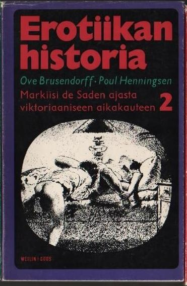 Erotiikan historia 2 Markiisi de Saden ajasta viktoriaaniseen aikakauteen
