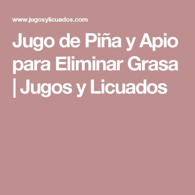 Jugo de Piña y Apio para Eliminar Grasa | Jugos y Licuados