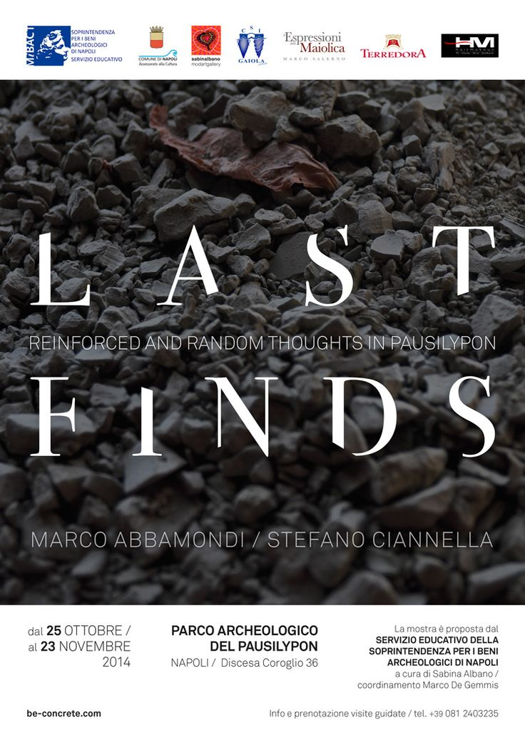 LAST FINDS / reinforced and random thoughts in Pausilypon - Marco Abbamondi Stefano Ciannella,