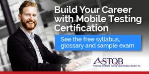 ASTQB Certified Mobile Tester is the global mobile testing standard. This is a must-have to get a job or promotion in mobile device/app testing.