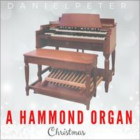A Hammond Organ Christmas - Single by Danielpeter