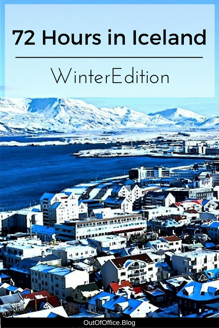 72 Hours in Iceland... Winter Edition