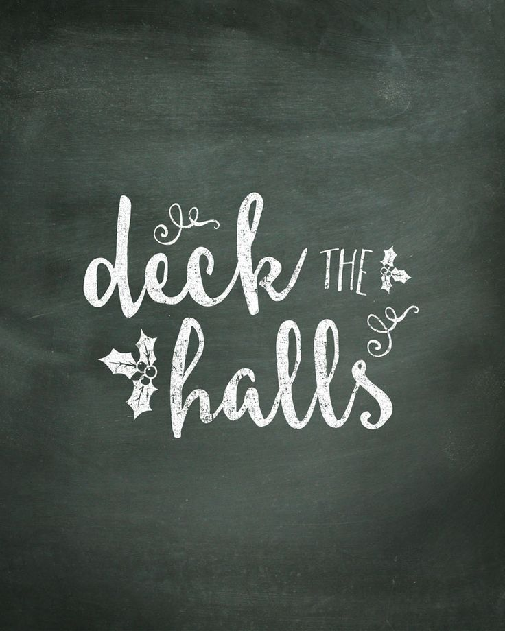 Deck the Halls Chalk Print - Free Print to download and display in your home this year!