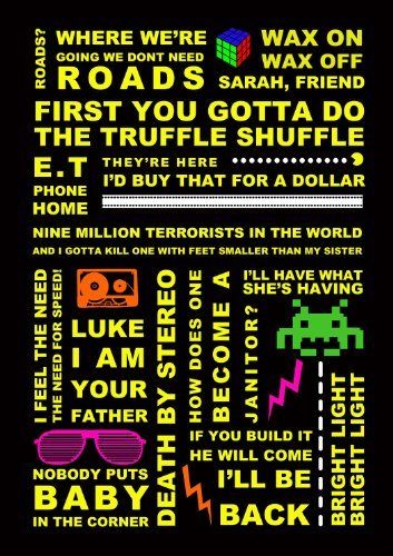 80's movie quotes print (A2) , www.ellymo.com