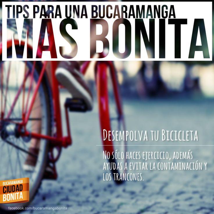 TIPS PARA UNA BUCARAMANGA MÁS BONITA: Desempolva tu bicicleta, no sólo haces ejercicio, ademas ayudas a evitar la contaminación y los trancones. #bucaramangabonita