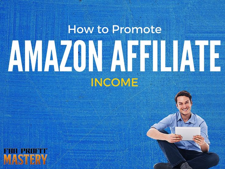 How to Promote Amazon Affiliate Income