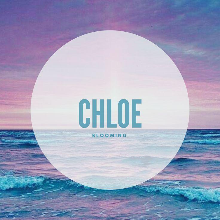Chloe #Names #BabyNames #Chloe