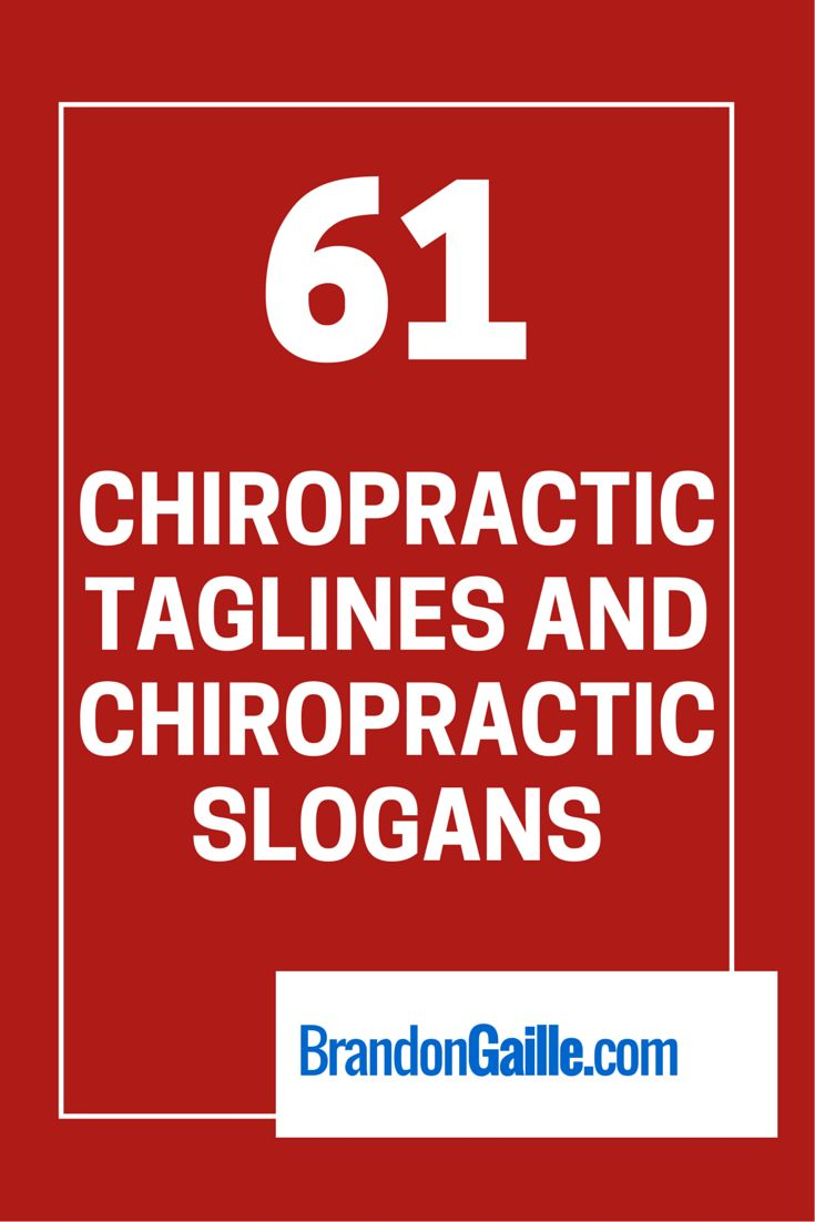 61 Chiropractic Taglines and Chiropractic Slogans