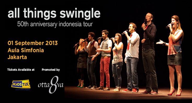 50th Anniversary Indonesia Tour The Swingle Singers 2013. Celebrating their 50th anniversary in the 2013-14 season, today's young and gifted Swingle Singers represent the group's evolution from baroque jazz pioneers to contemporary a cappella phenomenon. Presented by Otta8va, set in the glorious Aula Simfonia Jakarta, The Swingle Singers is back again in Jakarta