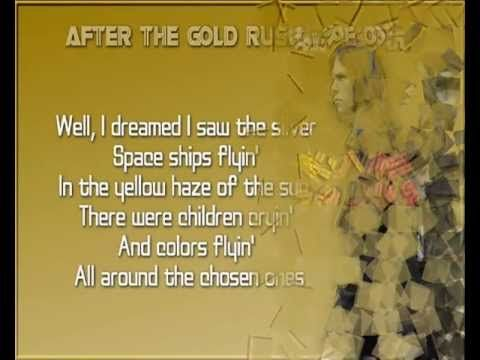 Neil Young + After The Gold Rush + Lyrics/HD - YouTube