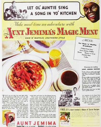 """Let ol' Auntie sing a song in yo' kitchen"", Aunt Jemima's Magic Menu, 1930"