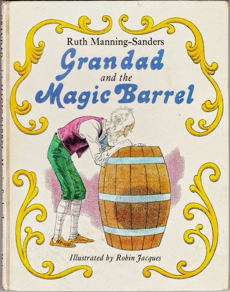 """Book cover: """"Grandad and the Magic Barrel"""" by Ruth Manning-Sanders (illustration by Robin Jacques)"""