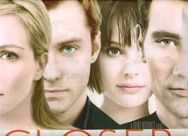 closerMovie Posters, Film, Jude Law, Natalie Portman, Closer 2004, Mike Nichols, Clive Owens, Julia Robert, Favorite Movie