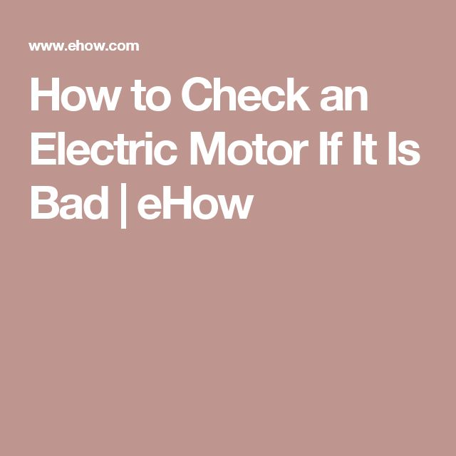 how to check an electric motor if it is bad projects pinterest alternator wiring diagram how to check an electric motor if it is bad projects pinterest electric motor, diy garage and design