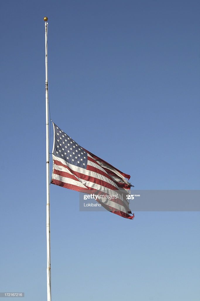 Us Flag At Half Mast In 2020 Half Mast Flags At Half Mast Masts