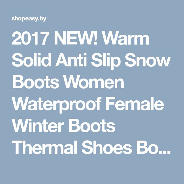 2017 NEW! Warm Solid Anti Slip Snow Boots Women Waterproof Female Winter Boots Thermal Shoes Botas Mujer Plataforma Black&White-in Snow Boots from Shoes on Aliexpress.com | Alibaba Group