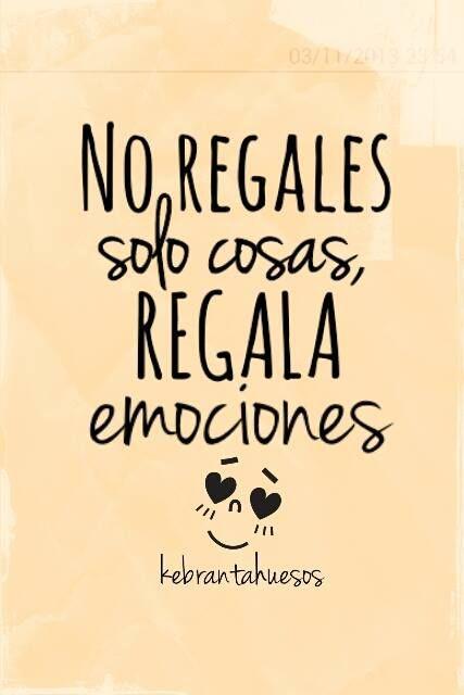 Regala emociones*...
