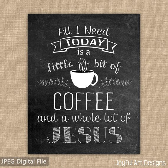Please read entire description before purchase... This is the perfect piece of art for any coffee and Jesus lover. Looks great in an open frame