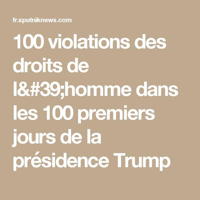 100 violations des droits de l'homme dans les 100 premiers jours de la présidence Trump