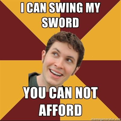 Toby Turner Meme - I can swing my sword You can not afford